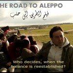 Film The Road To Aleppo – فيلم الطريق إلى حلب